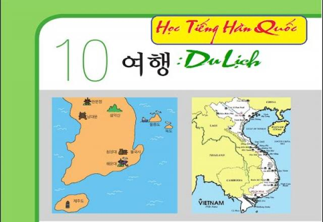 Từ vựng tiếng Hàn chuyên ngành du lịch