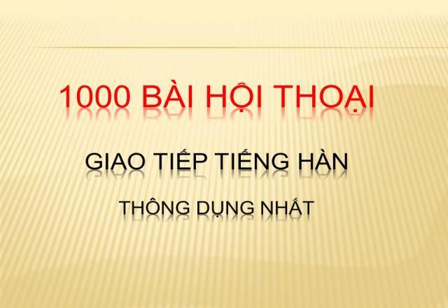 1000 từ vựng tiếng Hàn thông dụng