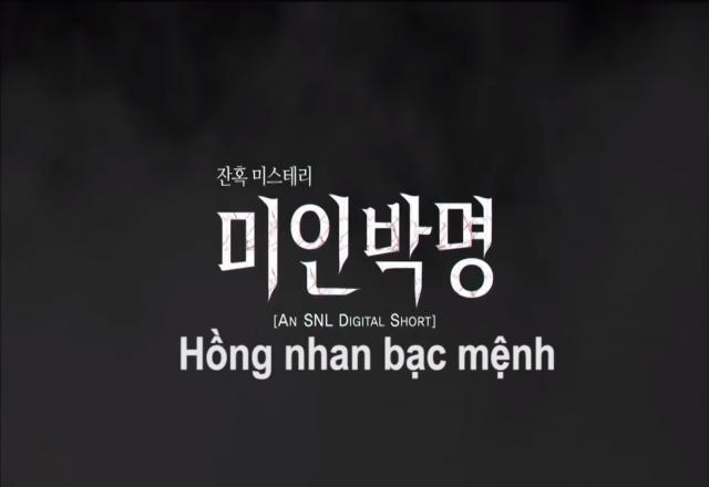 Học tiếng Hàn qua phim ngắn: Hồng nhan bạc phận