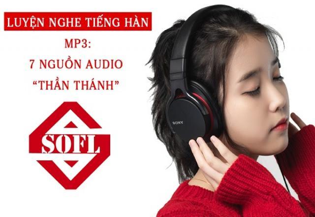 """Luyện nghe tiếng Hàn Mp3: 7 nguồn Audio """"thần thánh"""""""